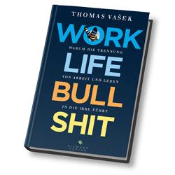 Buchcover Work Life Bullshit Thomas Vašek